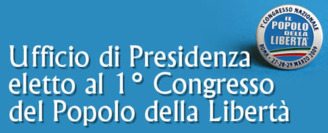 Pdl il popolo della libert ufficio di presidenza for Ufficio presidenza